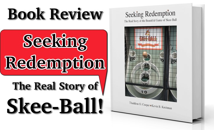 Seeking Redemption: The Real Story of the Beautiful Game of Skee-Ball