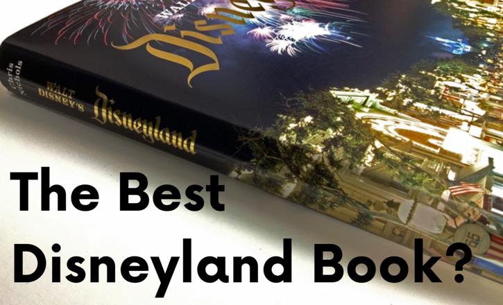 Walt Disney's Disneyland by Chris Nichols, a book review