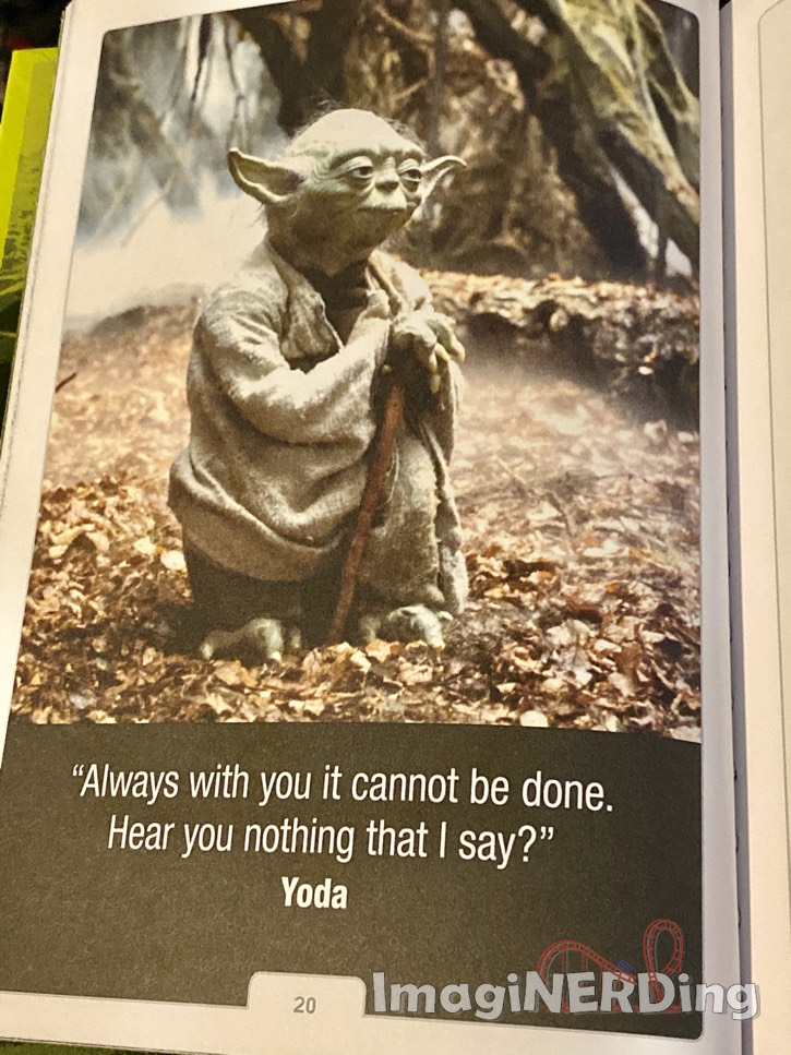 quote from Yoda: Always with you what cannot be done. Hear you not what I say?