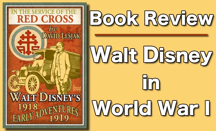 In Service of the Red Cross: Walt Disney's Early Adventures