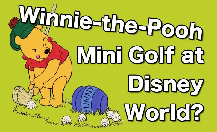 Winnie-the-Pooh Mini Golf?