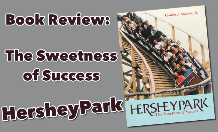 HersheyPark by Charles J Jacques Book Review