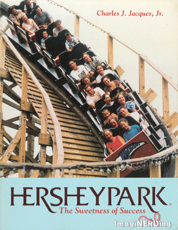 cover of the book HersheyPark: The Sweetness of Success by Charles J. Jacques, Jr.
