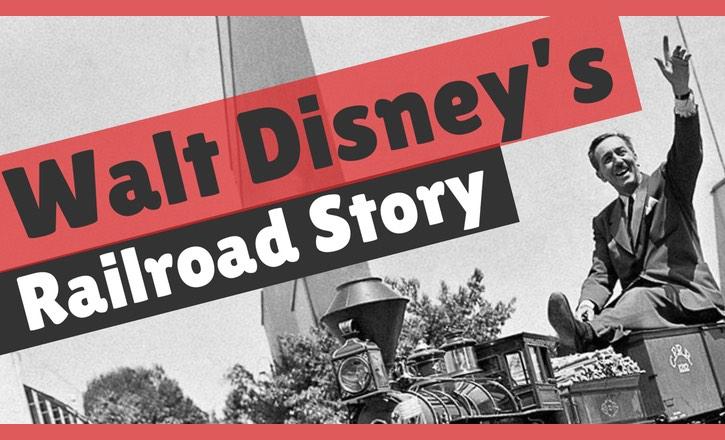 Walt Disney and Trains