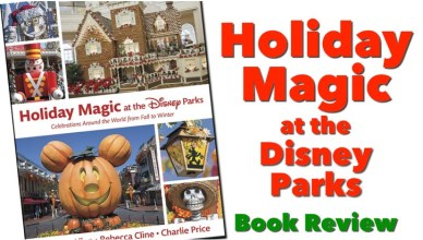 Holiday Magic at the Disney Parks