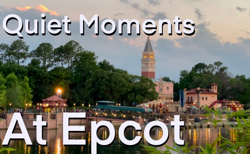 Spend Some Time at Epcot