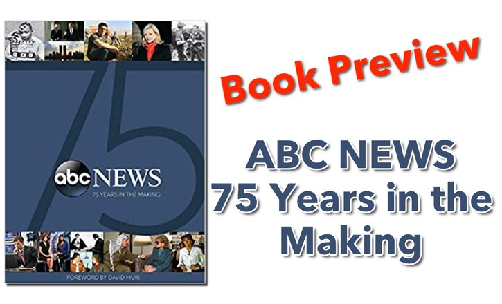 ABC NEWS 75 Years in the Making Book Preview
