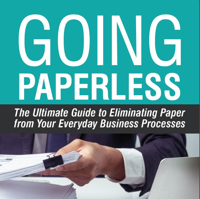 Going Paperless: The Ultimate Guide to Information Management