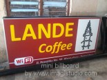 Mini Billboard pesanan Lande Coffee di Tana Toraja