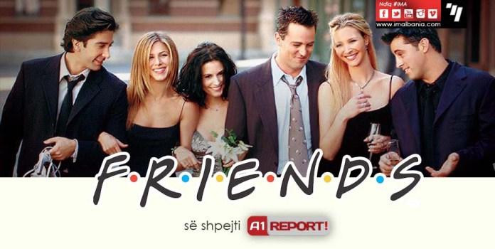 A1 REPORT - Friends