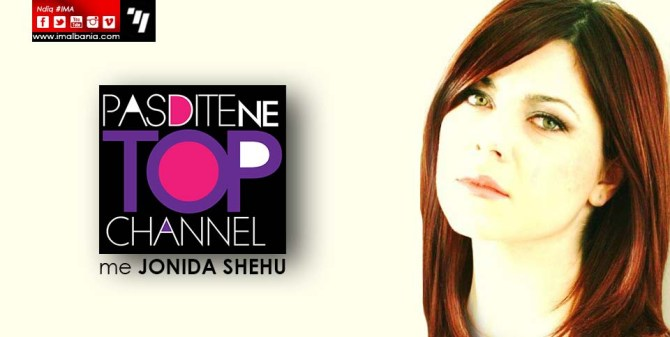 JONIDA SHEHU PASDITE TOP CHANNEL