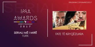 IMA-Awards-2017---Seriali-me-i-mire-turk---Fate-të-Kryqëzuara