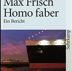 """Rezension – """"Homo Faber – Ein Bericht"""""""