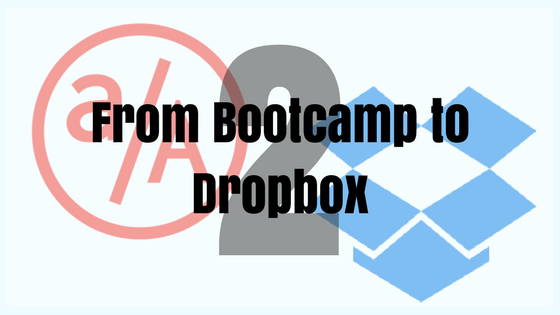 From Bootcamp to Dropbox: Part 2 – Success in the Program