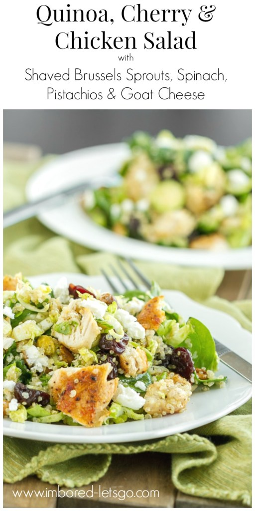 Quinoa, Cherry & Chicken Salad with shaved brussels sprouts, spinach, pistachios and goat cheese. A fantastic main dish salad!