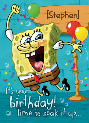 Soak It Up Spongebob Happy Birthday Card Cardstore