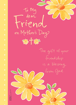 A Friend And A Blessing Mothers Day Card Cardstore