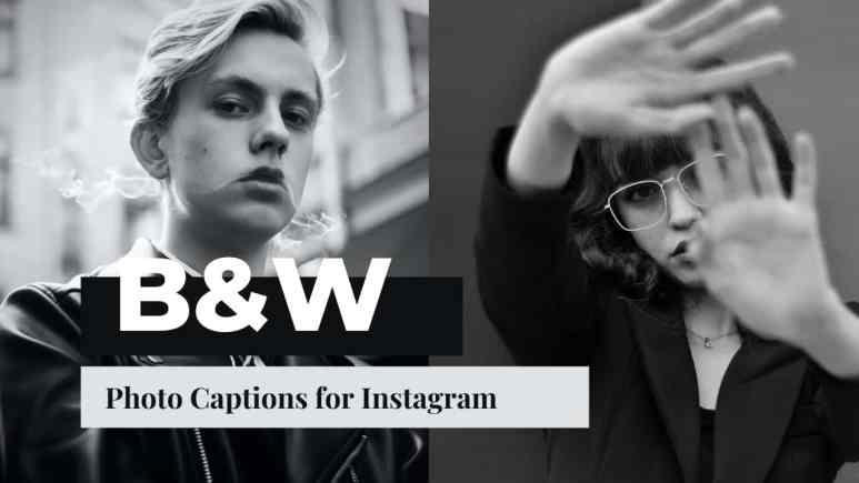 Black & White Photo Captions for Instagram
