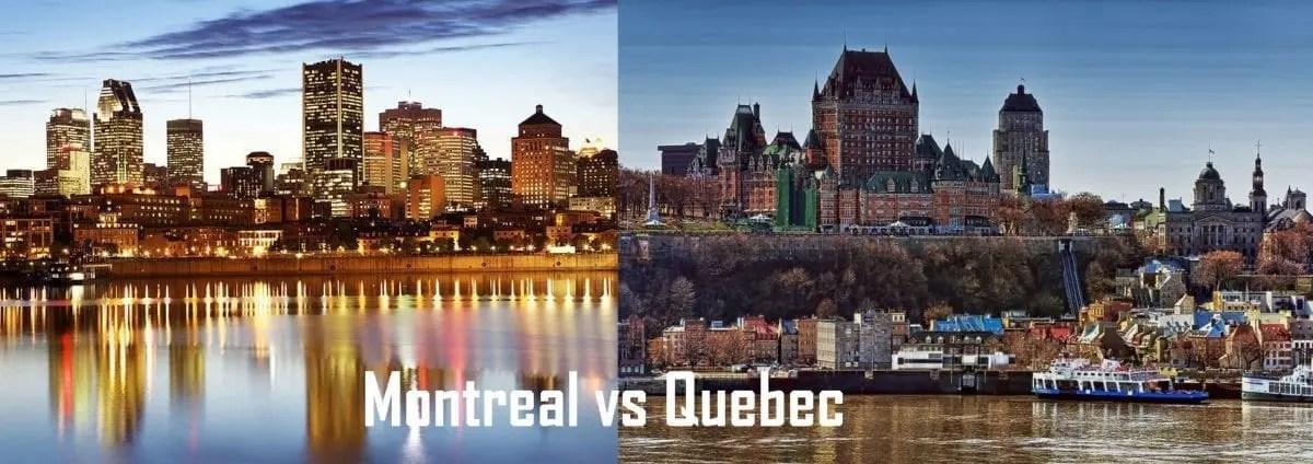 Montreal ou Quebec