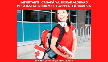 Canadá deixará estudantes internacionais estenderem o PGWP