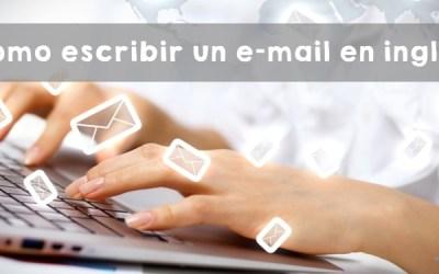 Cómo escribir un e-mail en inglés