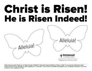 Christ is Risen Easter Selfie Sheet. Immanuel Lutheran Church LCMS. Joplin, Missouri.