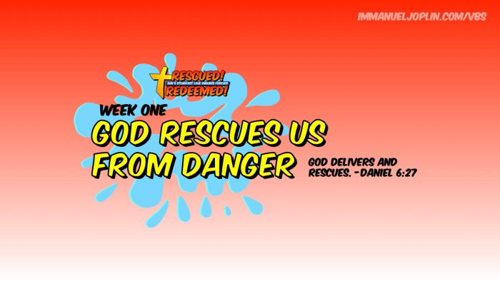 God Rescues Us From Danger VBS At Home Week One
