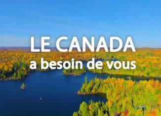 Le Canada a besoin de vous