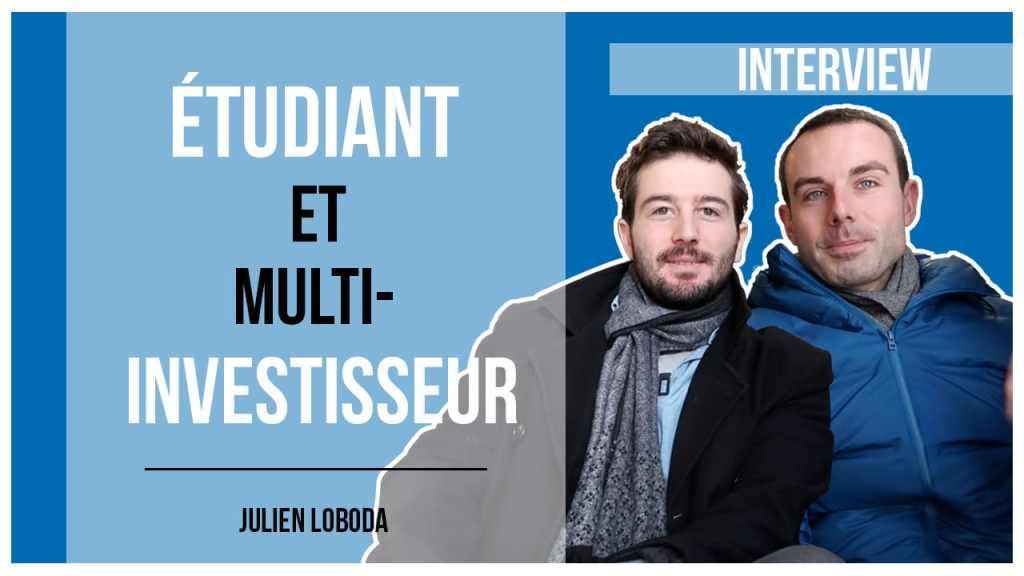 étudiant et multi-investisseur
