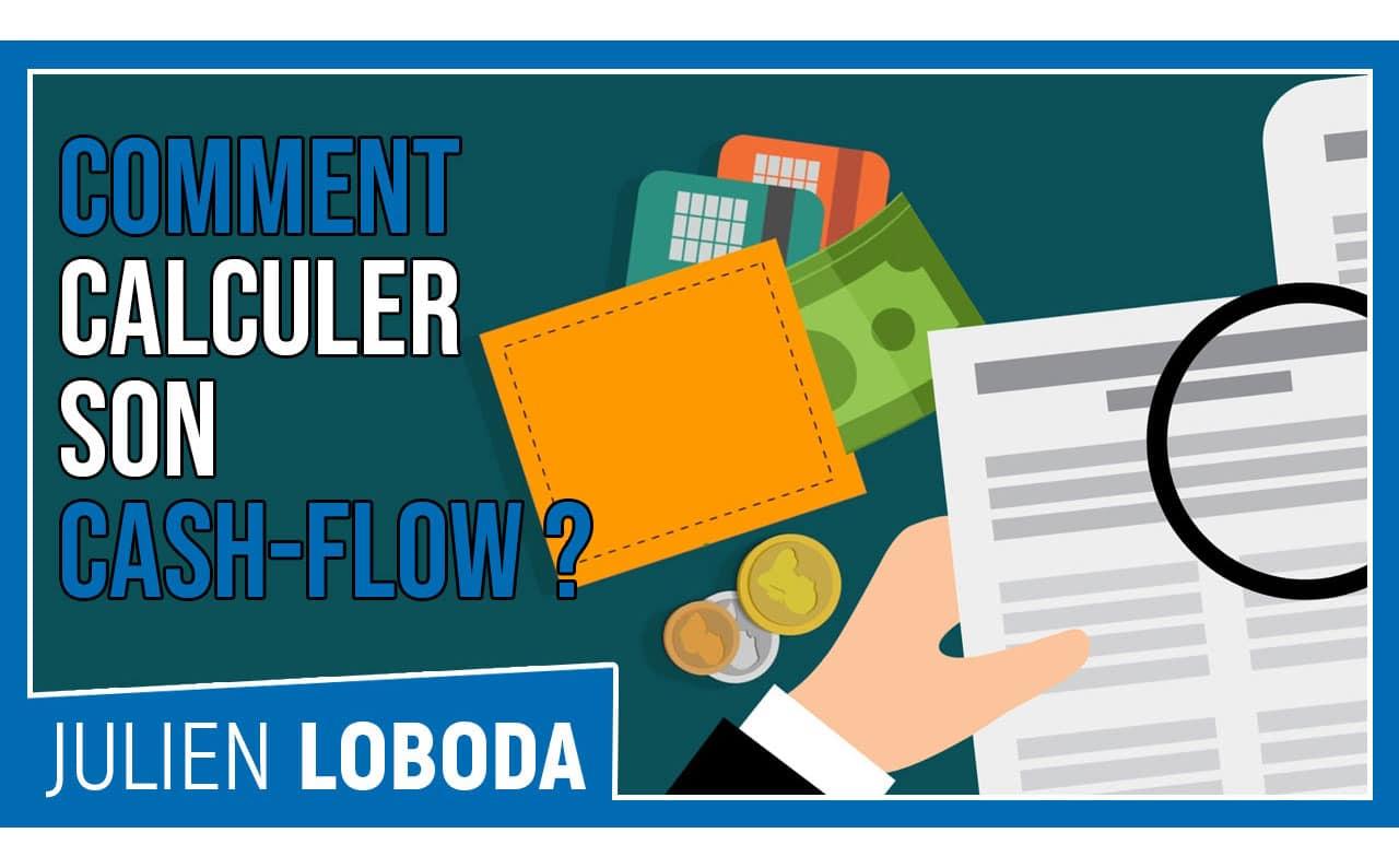 Comment calculer le cash-flow immobilier ?