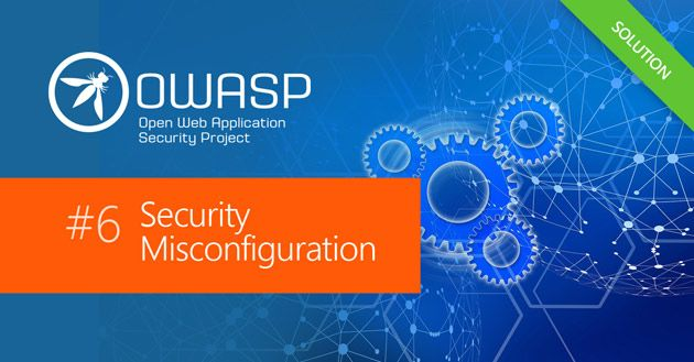 OWASP Top 10: Security Misconfiguration Security Vulnerability Practical Overview