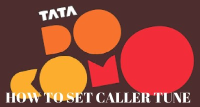 SET CALLER TUNE -TATA DOCOMO
