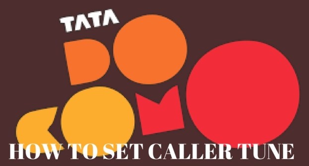 Tata Docomo caller tune – 3 simple steps to set caller tune