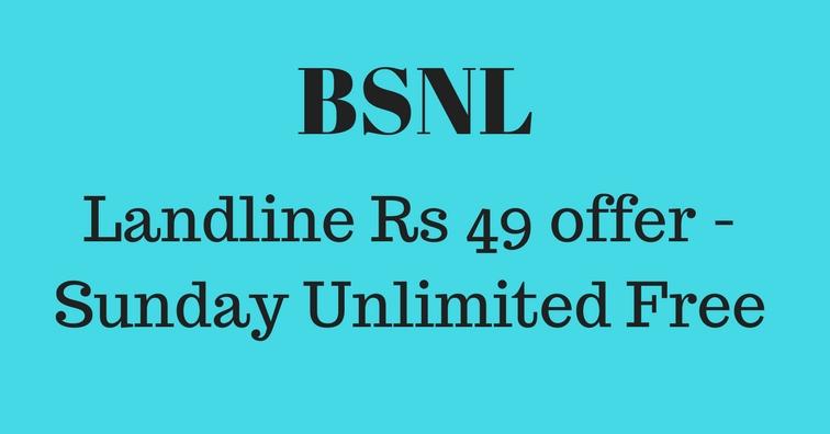BSNL Landline Rs 49 offer - Sunday Unlimited Free