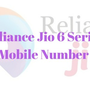 Reliance Jio 6 series mobile number