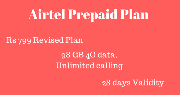 Airtel Rs 799 Plan Revised Prepaid offer – 98 GB data