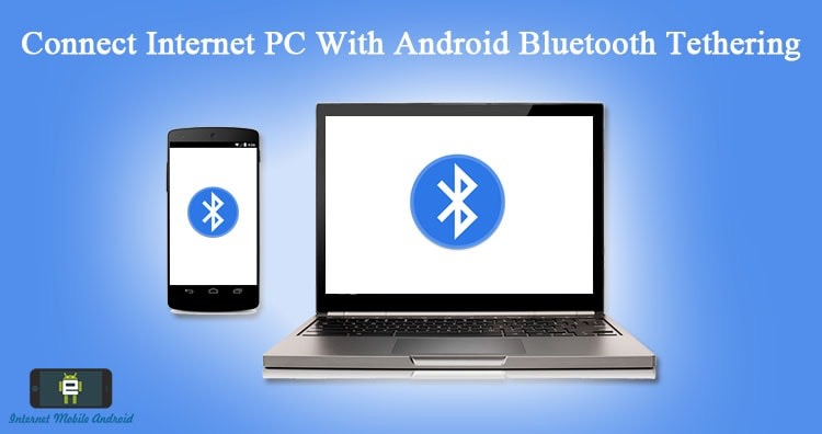Connect internet from android to Computer using Bluetooth Tethering