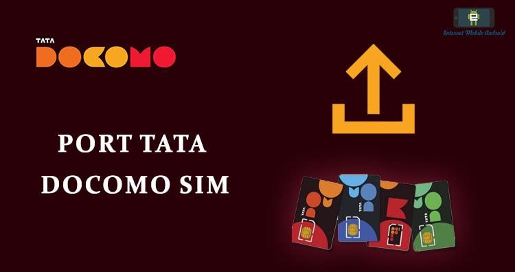 Port tata docomo to Jio, Airtel, Idea, Vodafone, BSNL, Aircel