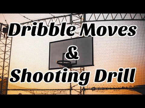 Ball Handling Moves into Basketball Shooting Drill