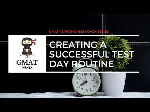 How to Create Successful GMAT Test Day Routines