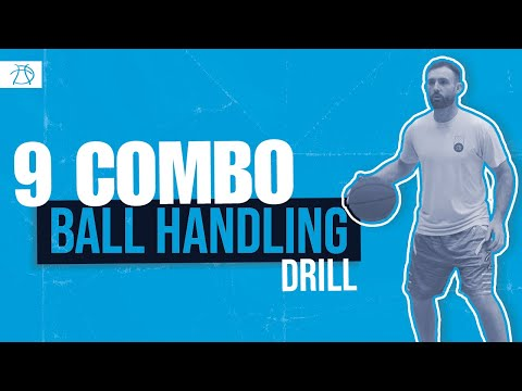 9 Combo Ball Handling Drill