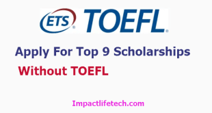 Apply For Scholarships Without TOEFL