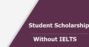 Apply For Your Student Scholarships Without IELTS