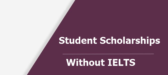 Apply For Student Scholarships Without IELTS IMPACTLIFETECH