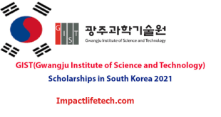 Fully Funded GIST Korea Scholarship 2021