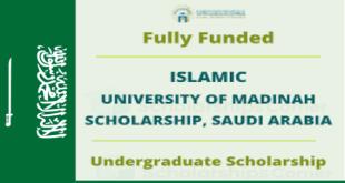 Islamic university Madinah Scholarship in Saudi Arabia