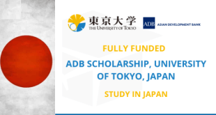 Fully Funded ADB Scholarship University of Tokyo 2021