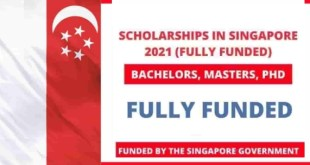 Fully Funded 240 Singapore Government Scholarships 2021