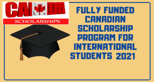 Fully Funded Ongoing Canadian Scholarship's 2021