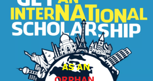 How to Get International Scholarships Easily While Applying as an Orphan